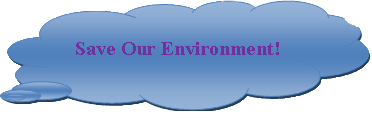 Cloud Callout:   Save Our Environment!